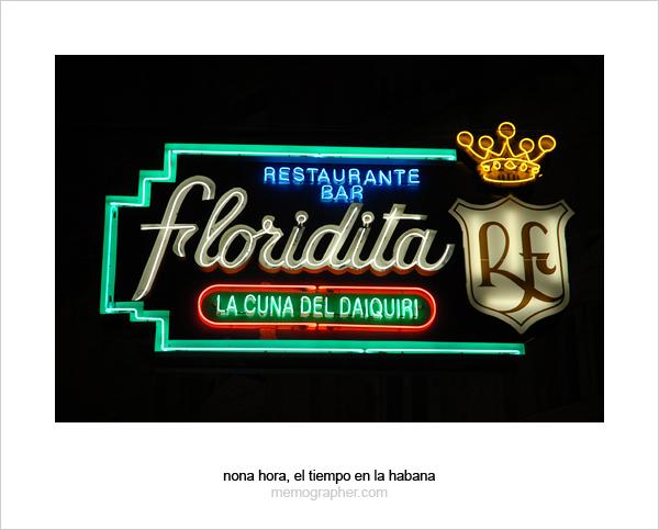 El Floridita- La Cuna Del Daiquiri. Havana, Cuba